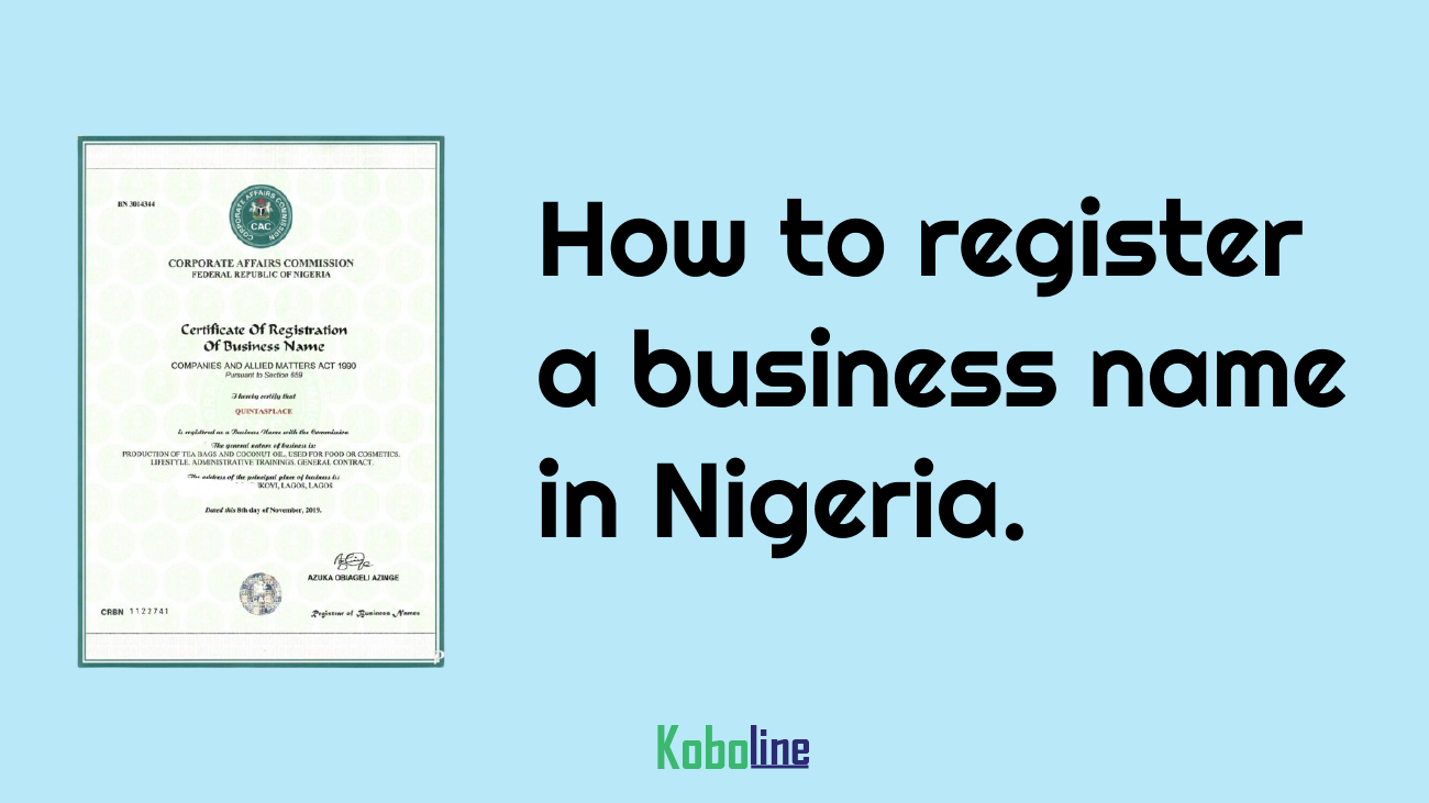 How To Register A Business Name In Nigeria Online in 2020 Simplified