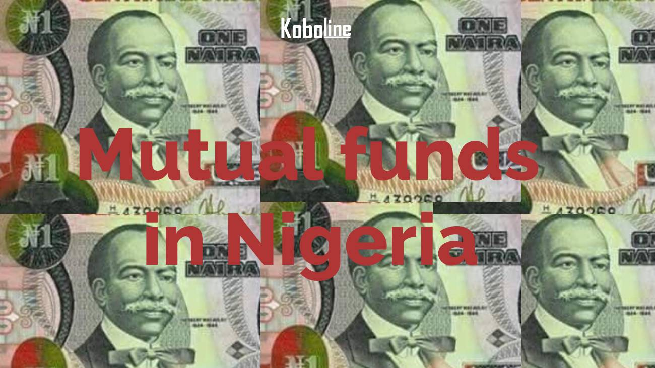 10 Excellent mutual funds in Nigeria to consider in 2020
